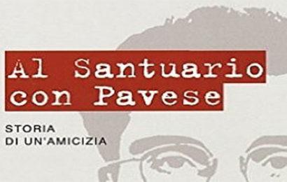 Al Santuario con Pavese – Franco Ferrarotti