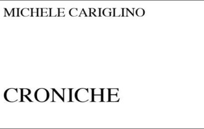 Croniche – Michele Cariglino